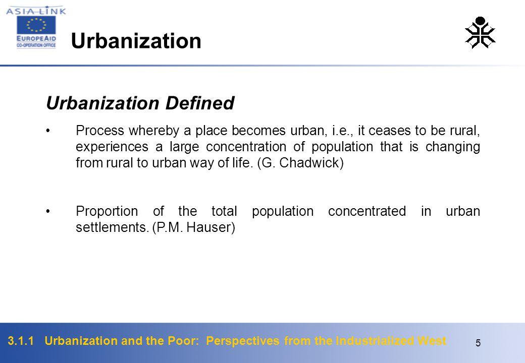 Urbanization Urbanization Defined