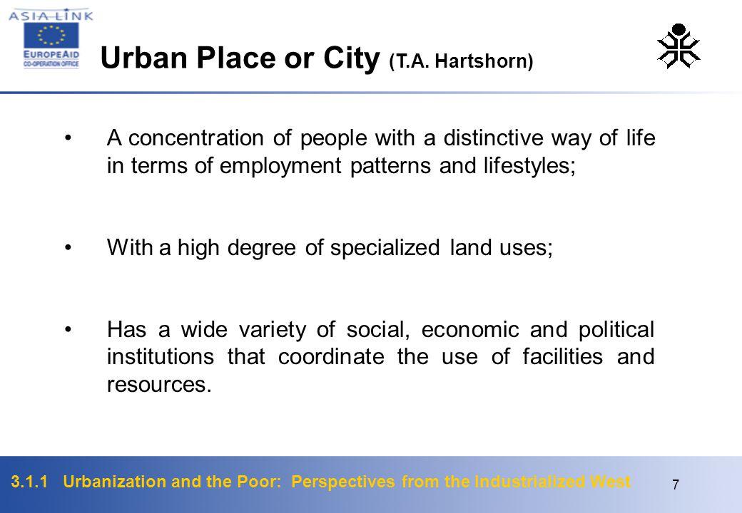 Urban Place or City (T.A. Hartshorn)