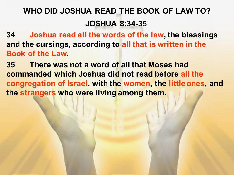 WHO DID JOSHUA READ THE BOOK OF LAW TO