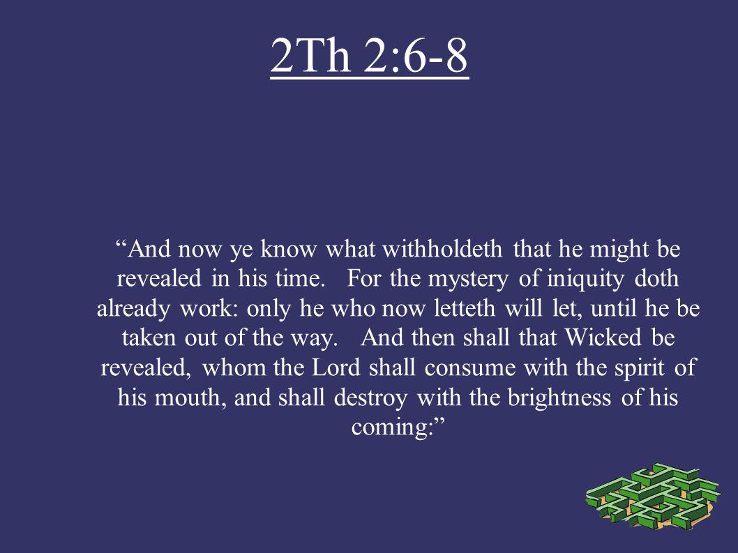 2Th 2:6-8