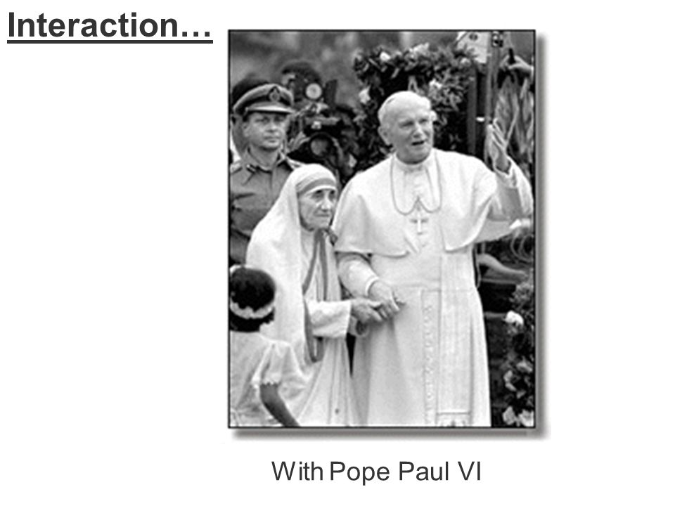 Interaction… With Pope Paul VI