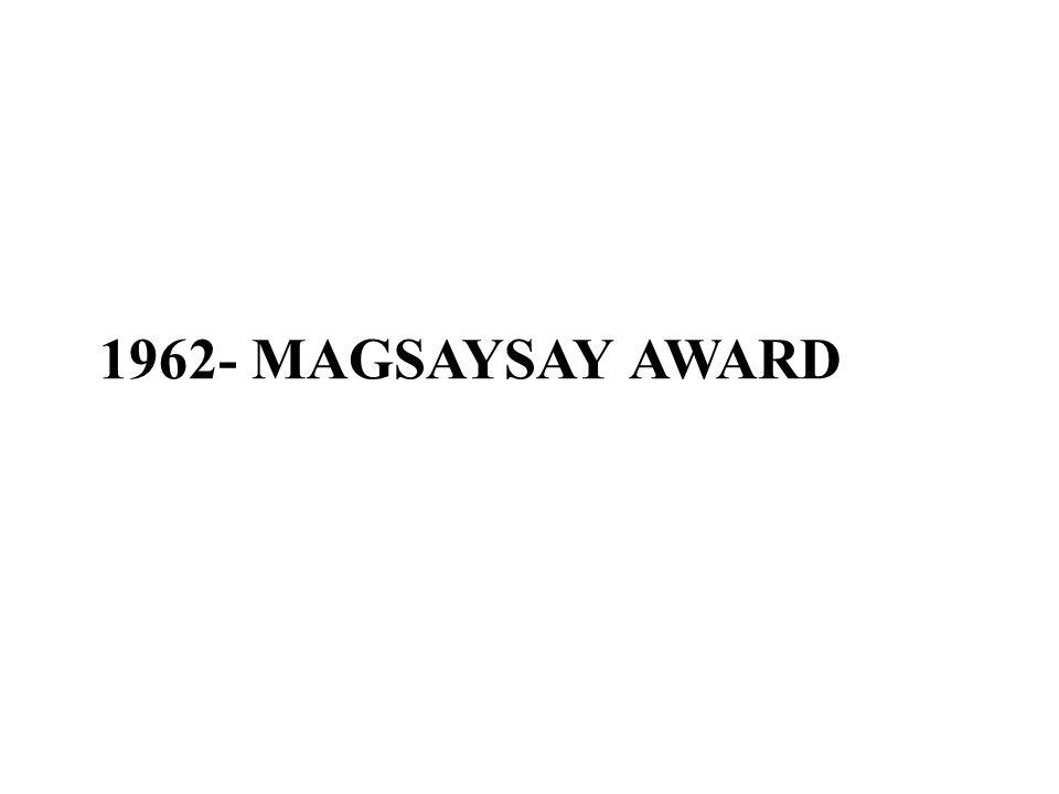 1962- MAGSAYSAY AWARD