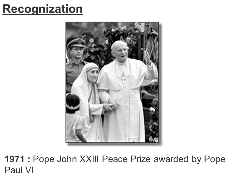 1971 : Pope John XXIII Peace Prize awarded by Pope Paul VI