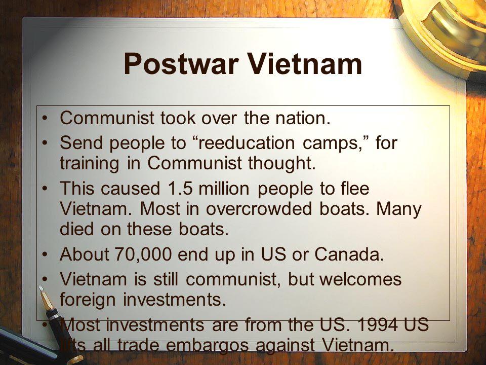 Postwar Vietnam Communist took over the nation.