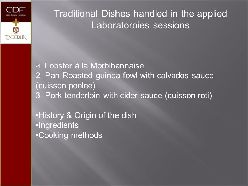 Traditional Dishes handled in the applied Laboratoroies sessions