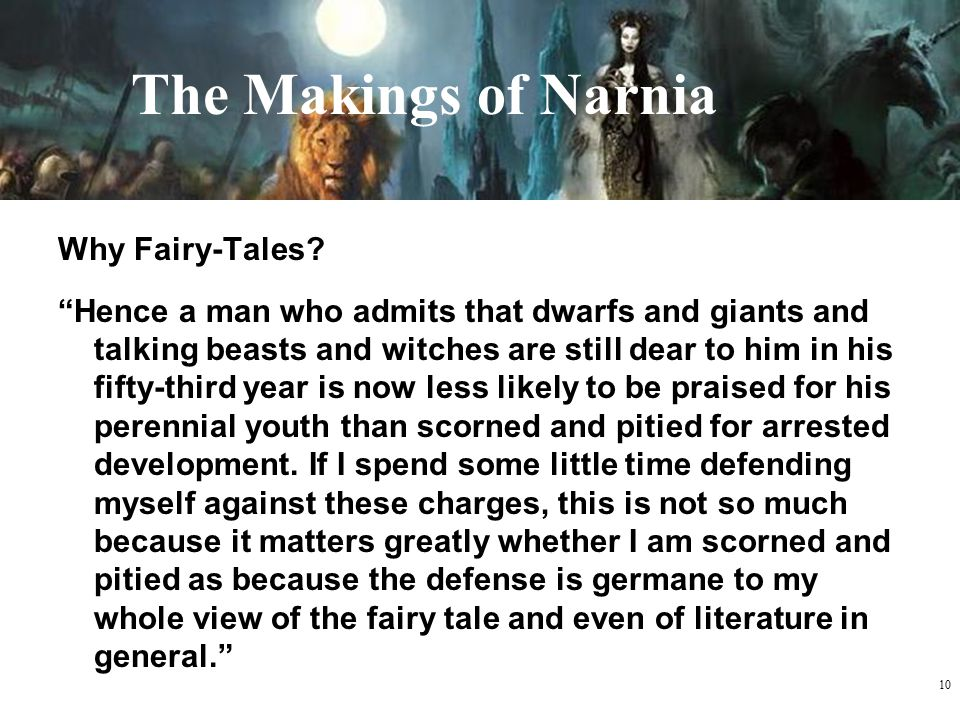 The Makings of Narnia Why Fairy-Tales