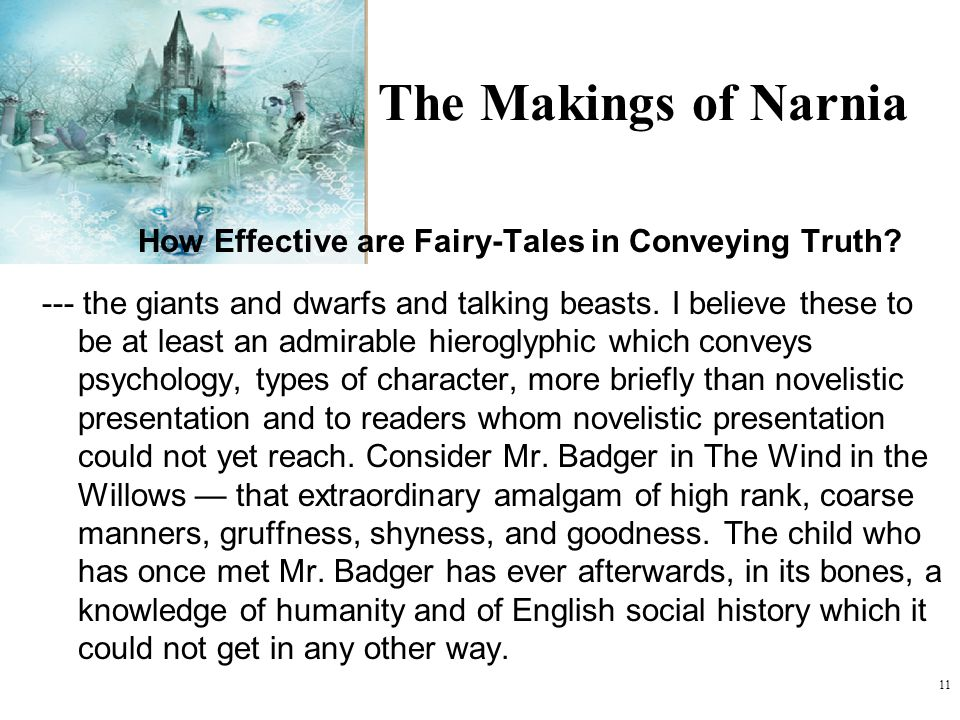 The Makings of Narnia How Effective are Fairy-Tales in Conveying Truth