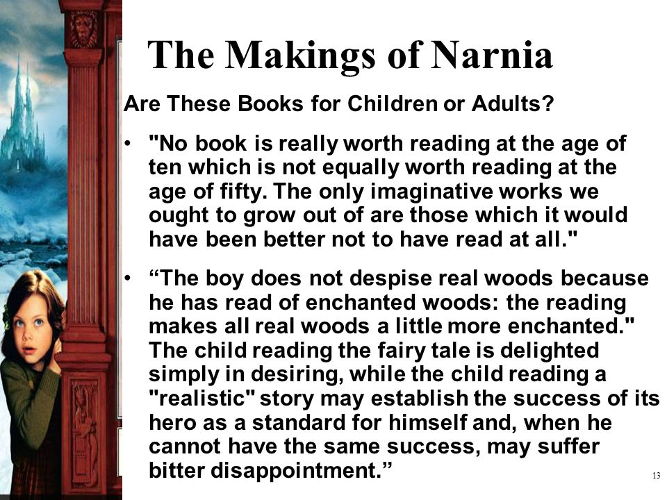 The Makings of Narnia Are These Books for Children or Adults