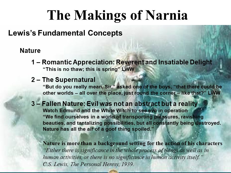 The Makings of Narnia Lewis's Fundamental Concepts Nature