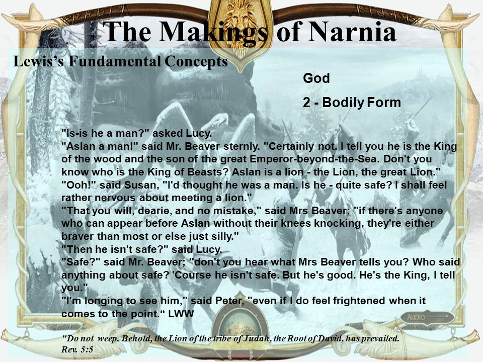The Makings of Narnia Lewis's Fundamental Concepts God 2 - Bodily Form