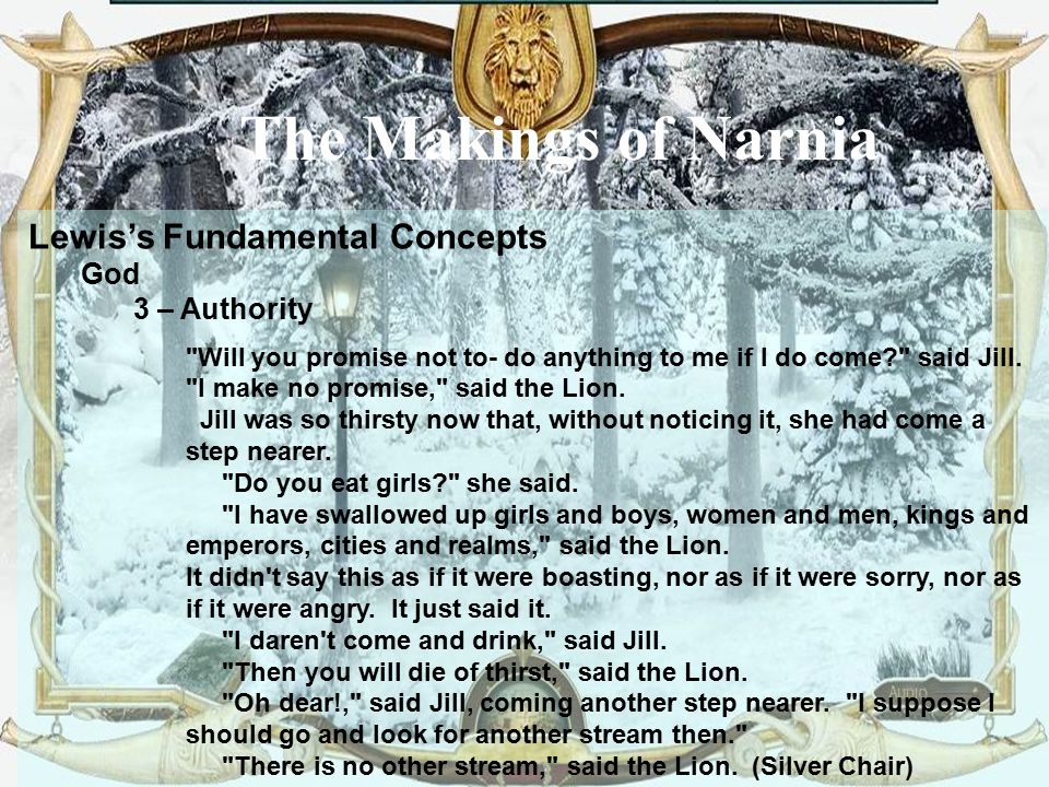 The Makings of Narnia Lewis's Fundamental Concepts God 3 – Authority
