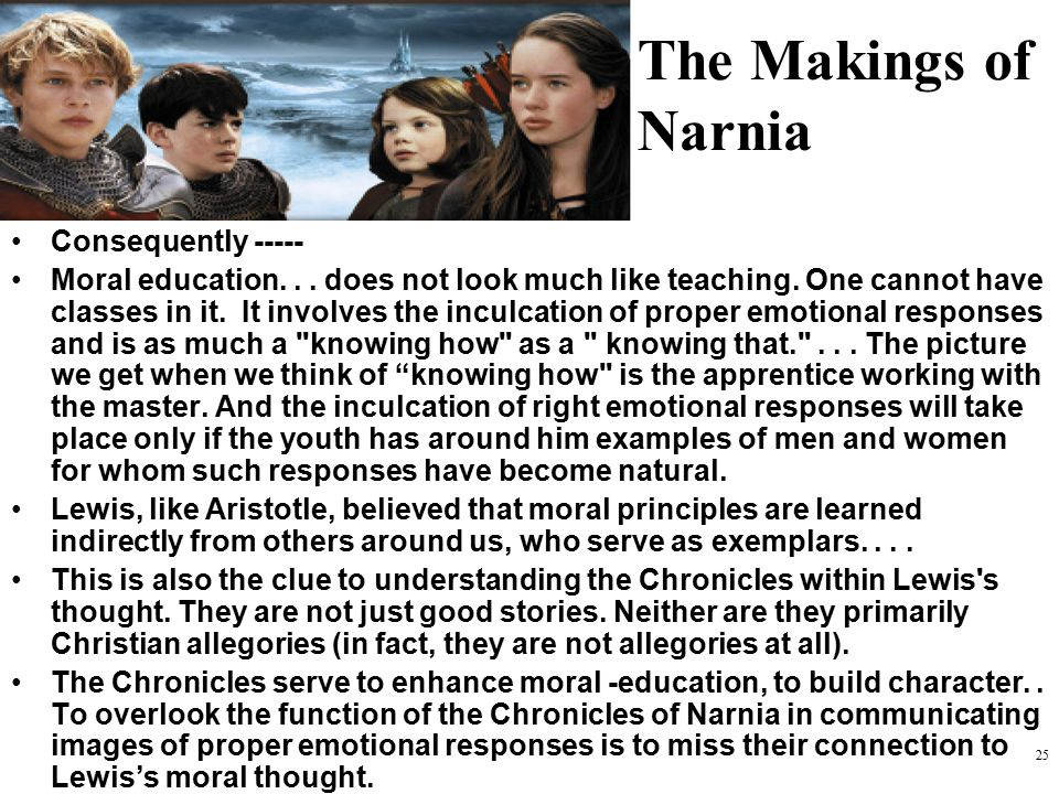 The Makings of Narnia Consequently -----