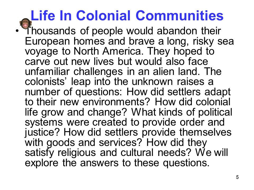 Life In Colonial Communities