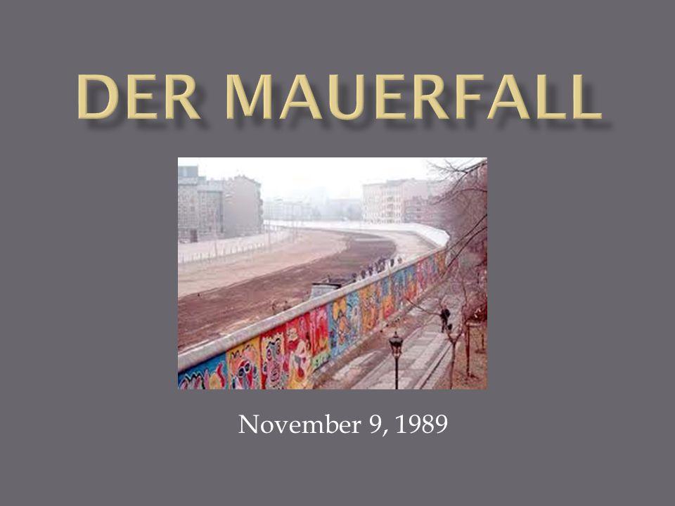 Der Mauerfall November 9, 1989