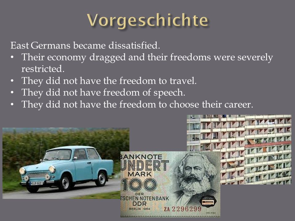 Vorgeschichte East Germans became dissatisfied.