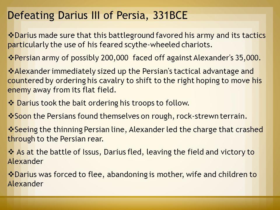 Defeating Darius III of Persia, 331BCE