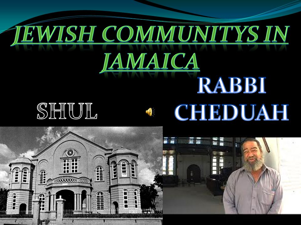 JEWISH COMMUNITYS IN JAMAICA