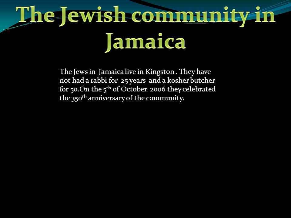 The Jewish community in Jamaica