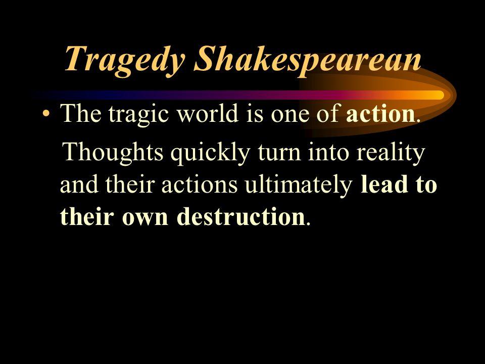 Tragedy Shakespearean