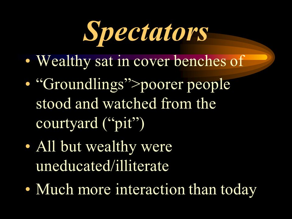 Spectators Wealthy sat in cover benches of