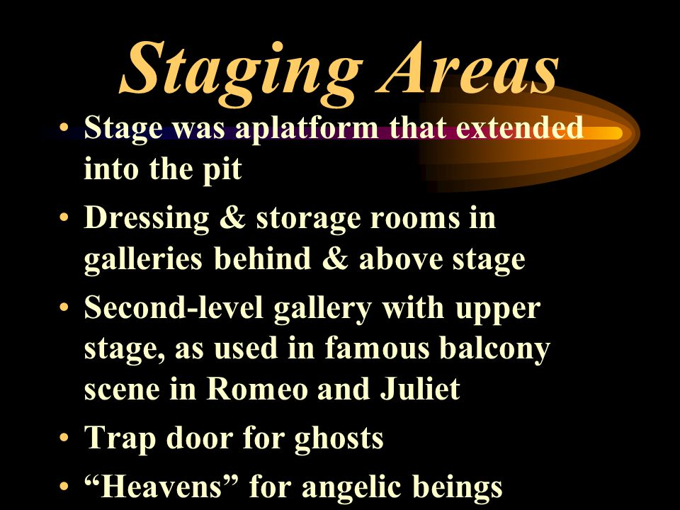 Staging Areas Stage was aplatform that extended into the pit