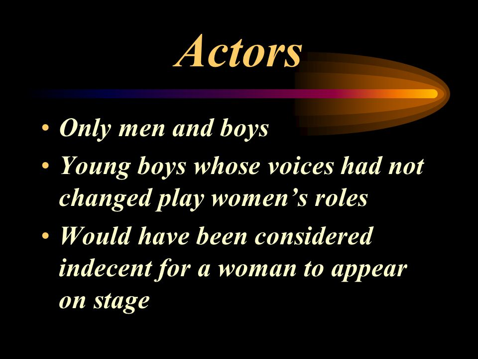 Actors Only men and boys