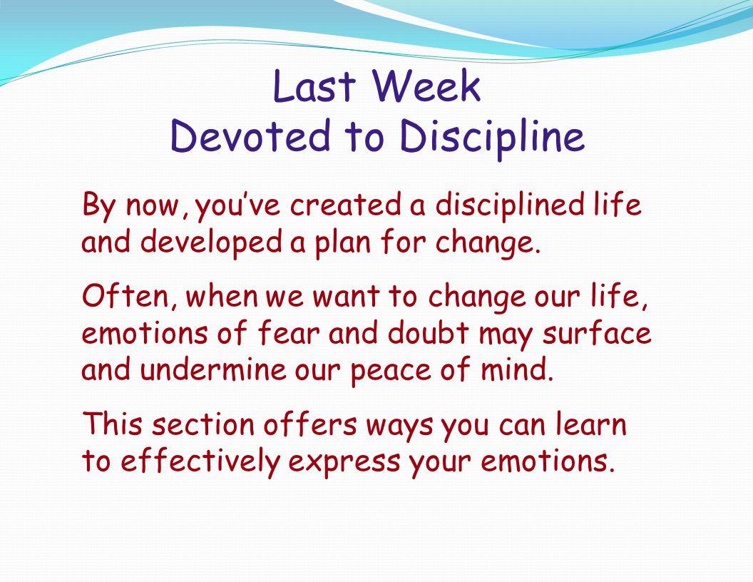 Last Week Devoted to Discipline