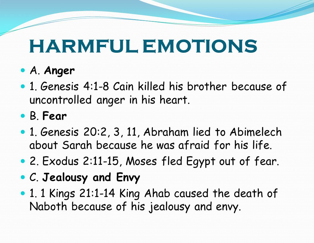HARMFUL EMOTIONS A. Anger