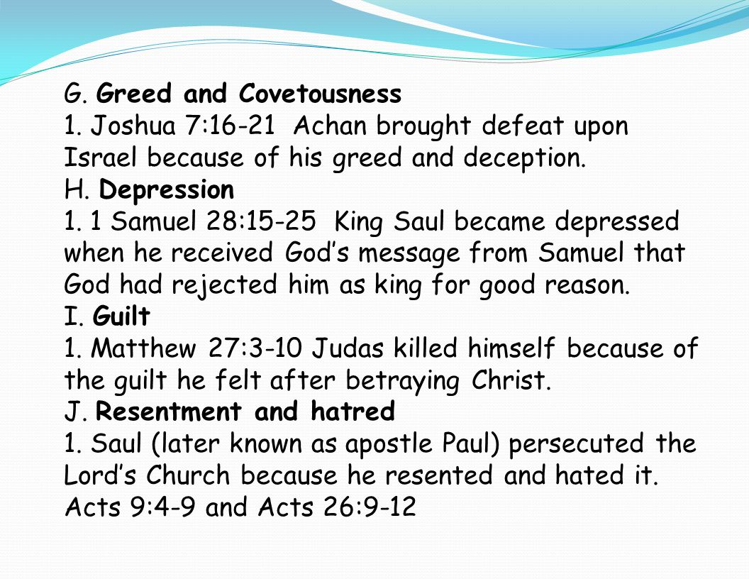 G. Greed and Covetousness