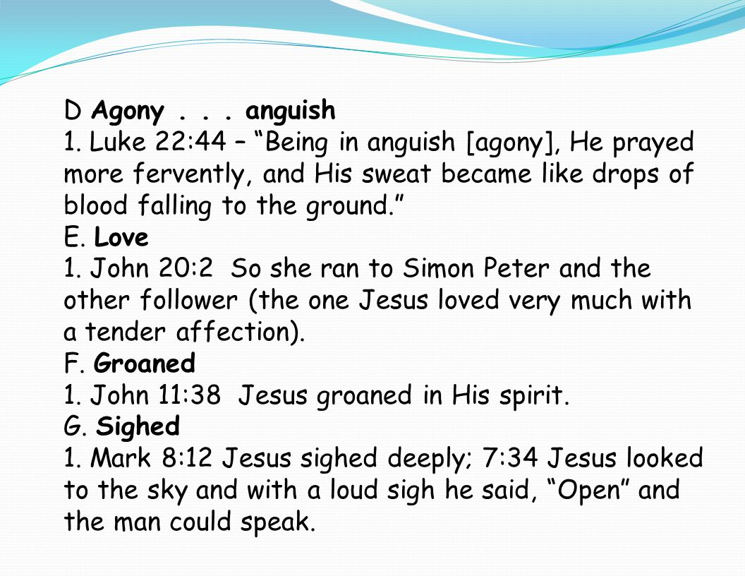 D Agony . . . anguish
