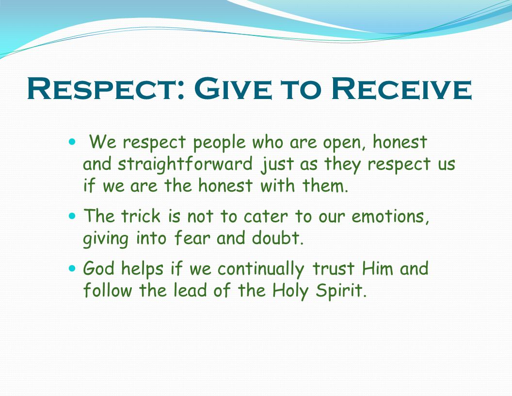 Respect: Give to Receive