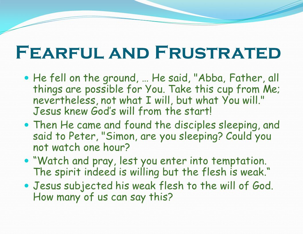 Fearful and Frustrated