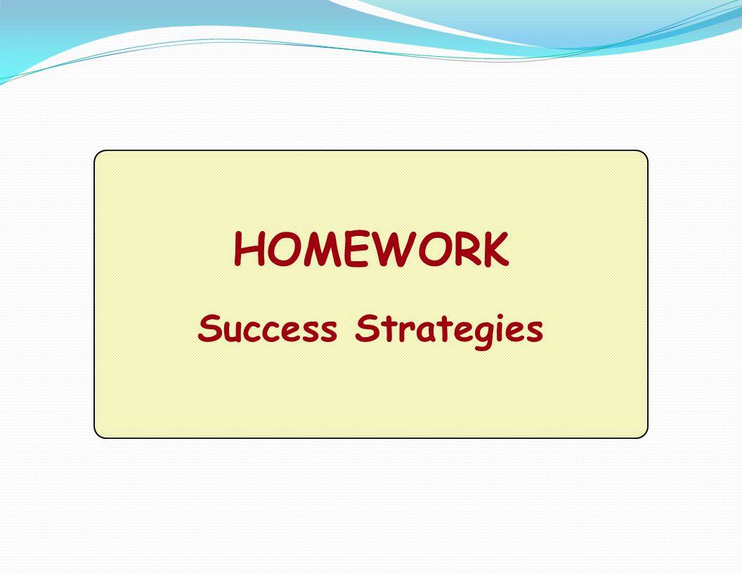 HOMEWORK Success Strategies