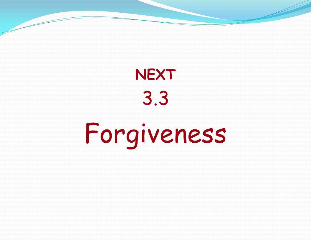 NEXT 3.3 Forgiveness