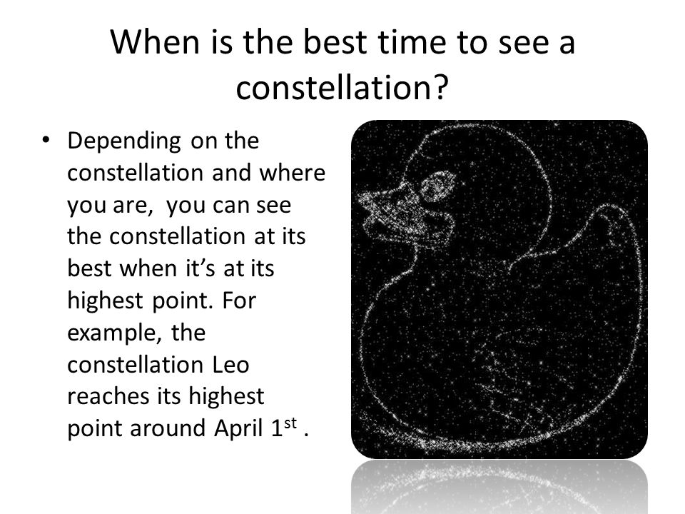 When is the best time to see a constellation