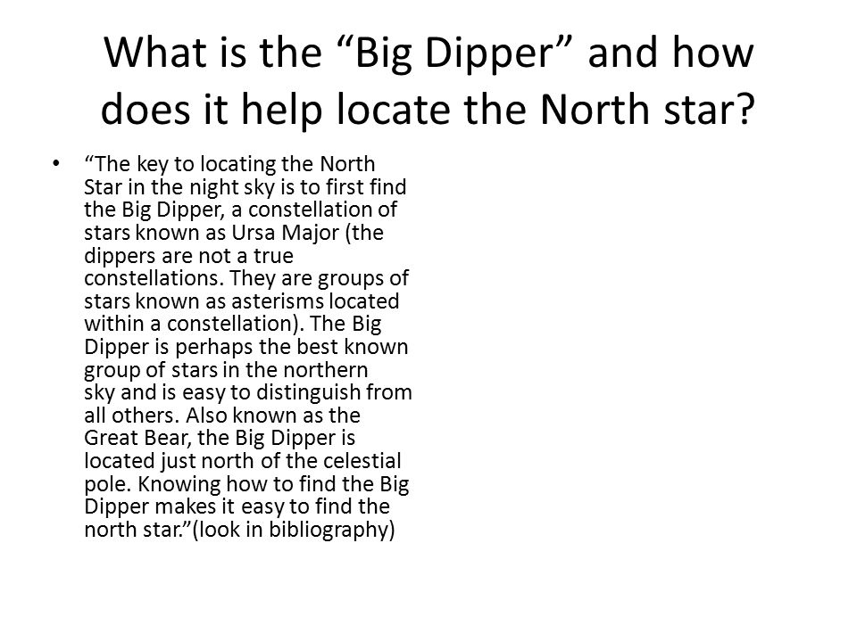 What is the Big Dipper and how does it help locate the North star