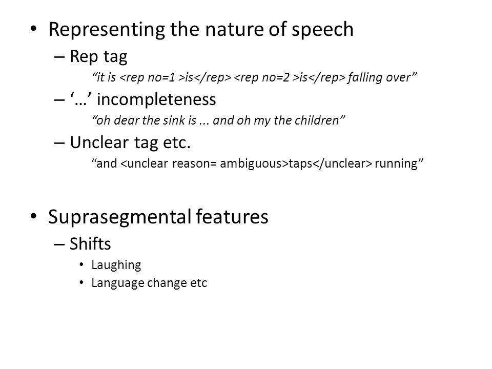 Representing the nature of speech