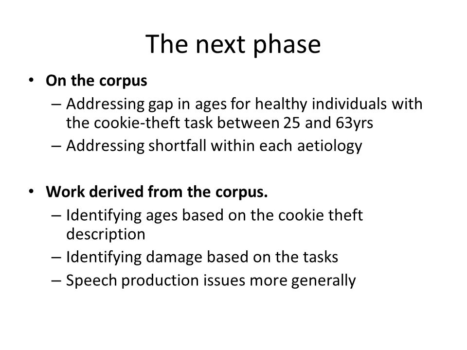The next phase On the corpus
