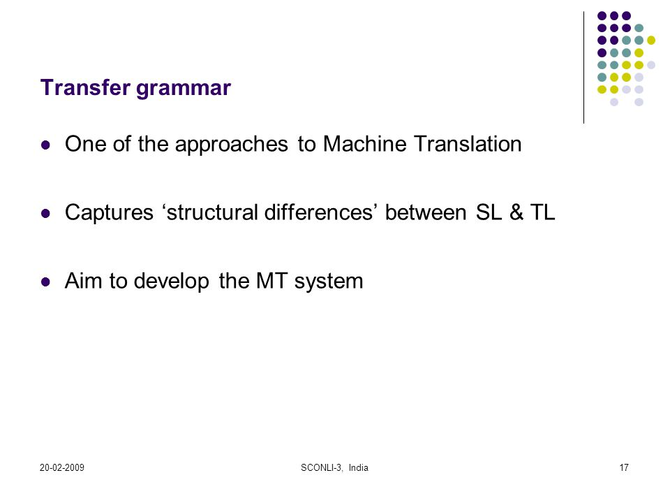 One of the approaches to Machine Translation