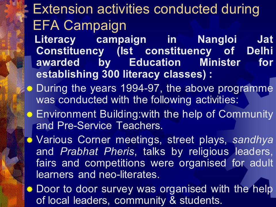 Extension activities conducted during EFA Campaign