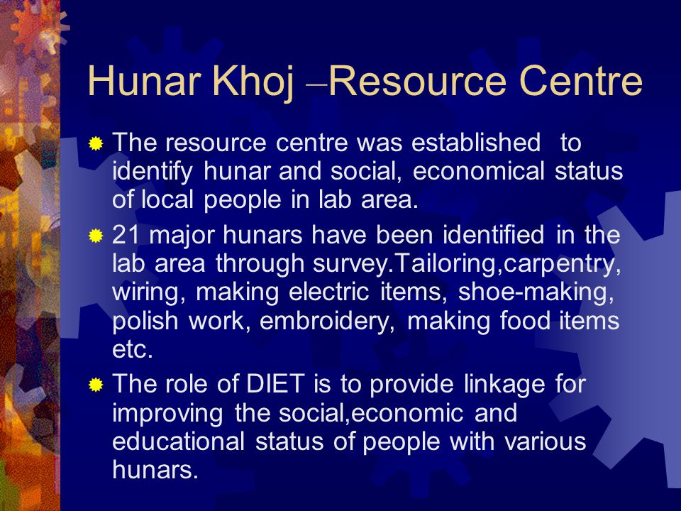 Hunar Khoj –Resource Centre