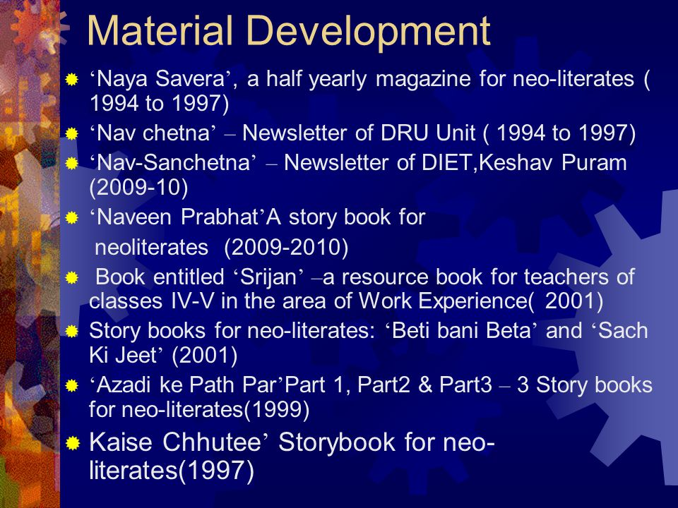 Material Development Kaise Chhutee' Storybook for neo- literates(1997)