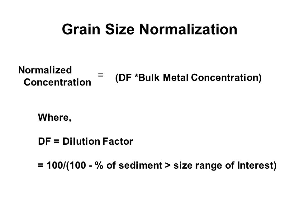 Grain Size Normalization