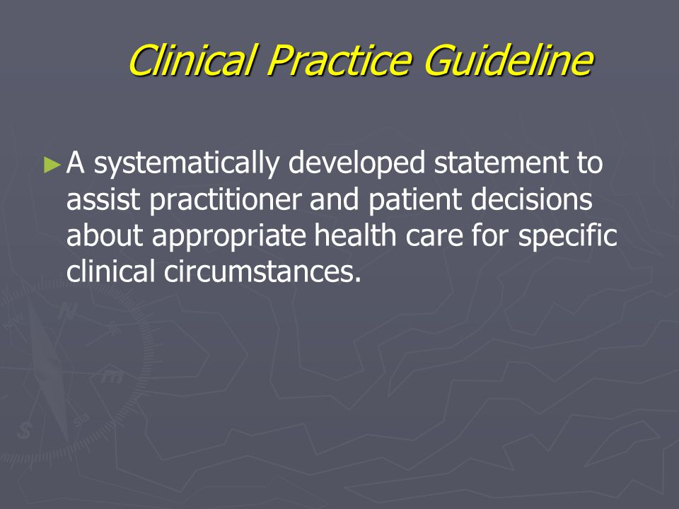 Clinical Practice Guideline