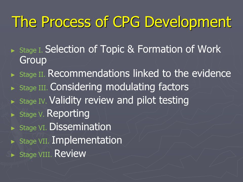 The Process of CPG Development