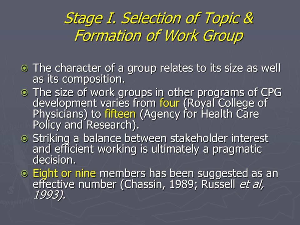 Stage I. Selection of Topic & Formation of Work Group