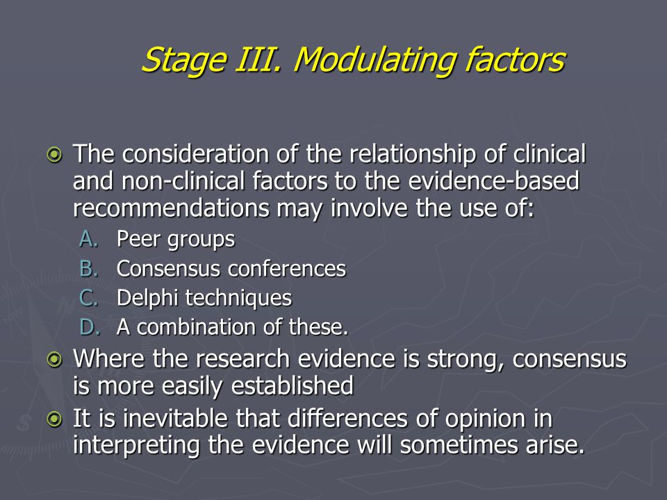 Stage III. Modulating factors