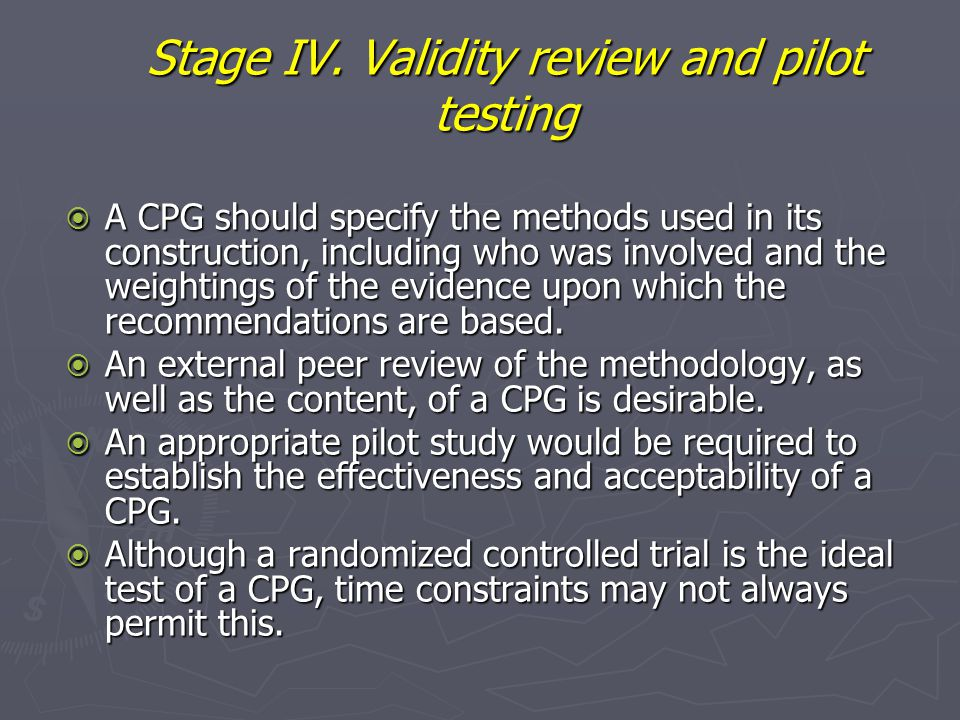 Stage IV. Validity review and pilot testing