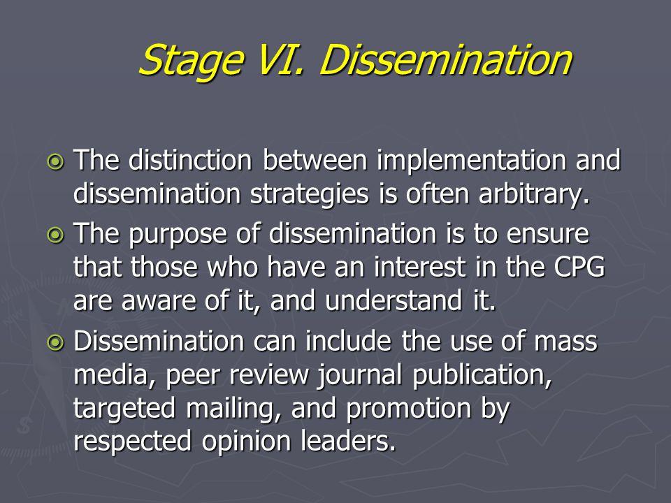Stage VI. Dissemination