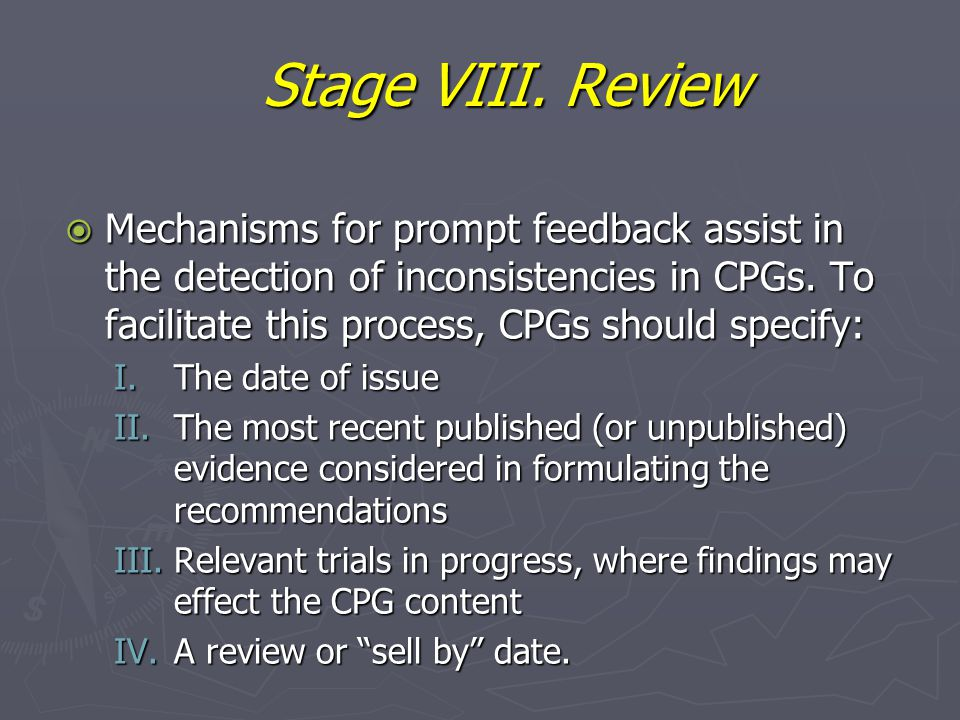 Stage VIII. Review